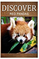 Red Pandas - Discover: Early reader's wildlife photography book