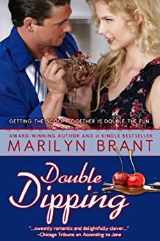 Double Dipping (Sweet Book 2) by [Brant, Marilyn]