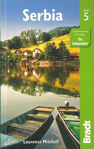 Serbia (Bradt Travel Guide)...