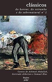 Clássicos do horror, do estranho e do sobrenatural n° 1 (tradução exclusiva   Ficções Pulp!)