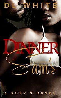 Dinner at Sam's: A Ruby's Novel by [White, DL]