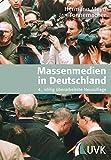 Massenmedien in Deutschland. Unter Mitarbeit von Hanni Chill