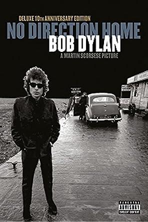 ボブ・ディラン ノー・ディレクション・ホーム(デラックス10周年エディション) [Blu-ray]
