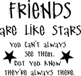 Best Are Like Stars Wall Stickers - Friends Are Like Stars Quotes Picture Art Review