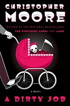 A Dirty Job: A Novel by [Moore, Christopher]