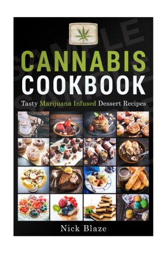 Cannabis-Cookbook-Tasty-Marijuana-Infused-Dessert-Recipes