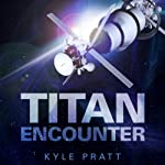 Titan Encounter | Kyle Pratt