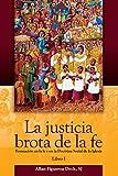 img - for La Justicia Brota De La Fe-libro 1 book / textbook / text book