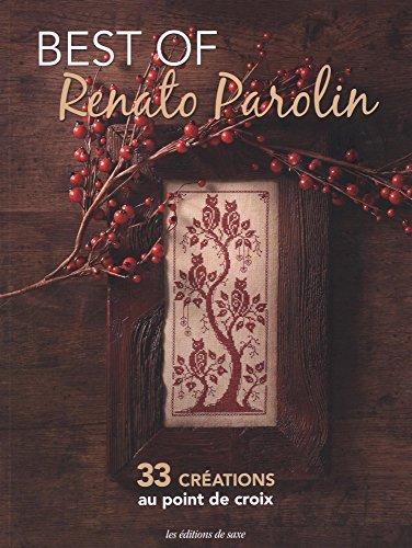 Best of Renato Parolin : 33 crations au point de croix