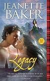 Legacy, Jeanette Baker, 1402255837