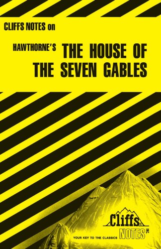 The House of the Seven Gables (Cliffs Notes)