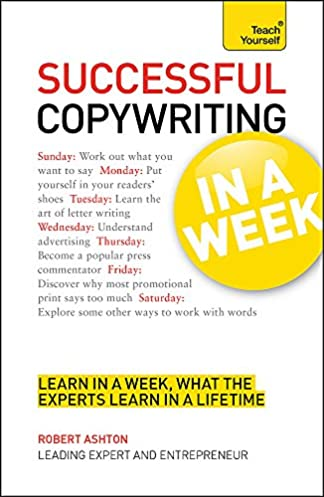 teach yourself successful copywriting in a week amazon co uk rh amazon co uk