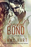 Tangled Bond (Holly Woods Files, #2)
