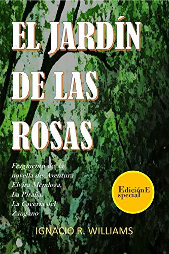 EL JARDÍN DE LAS ROSAS.: Dedicado a la valentía y al coraje de la ...