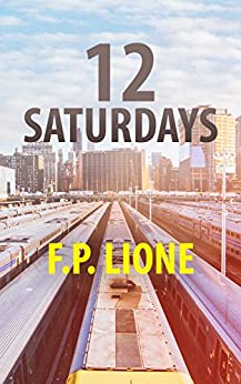 12 Saturdays by [Lione, F.P.]