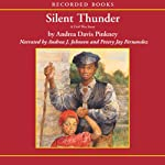 Silent Thunder: A Civil War Story | Andrea Davis Pinkney