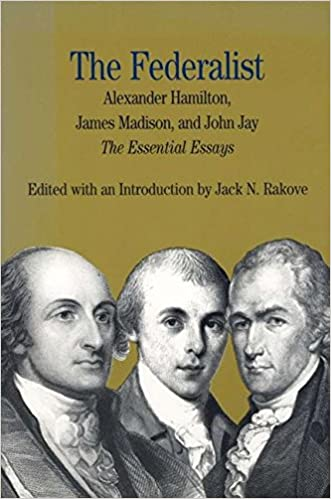 com the federalist the essential essays by alexander  the federalist the essential essays by alexander hamilton james madison and john jay the bedford series in history and culture 1st edition