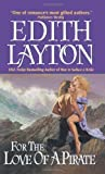 For the Love of a Pirate, Edith Layton, 0060757868
