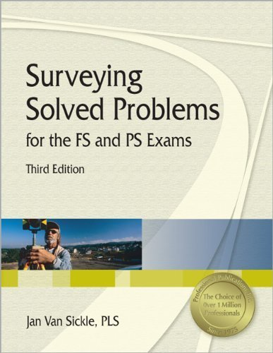 Surveying Solved Problems for the FS and PS Exams 3rd (third) by Van Sickle PLS, Jan (2007) Paperback