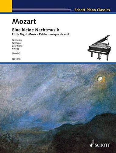 Eine kleine Nachtmusik: Serenade. KV 525. Klavier. (Schott Piano Classics)