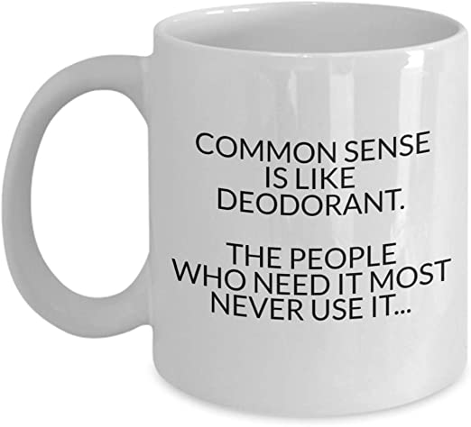 Amazon.com: Just for Laughs – Common Sense is like Deodorant ...