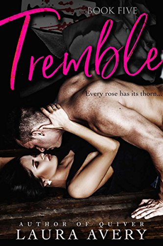 TREMBLE, BOOK FIVE (AN ENEMIES TO LOVERS DARK ROMANCE)