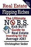 No B. S. Real Estate Flipping, Christopher Lee Seder, 1482733560