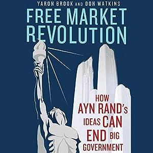 Free Market Revolution Hörbuch