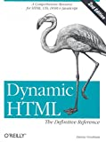 Dynamic HTML: The Definitive Reference (2nd Edition), Danny Goodman, 0596003161