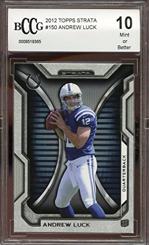 2012-topps-strata-150-andrew-luck-indianapolis-colts-rookie-card-bgs-bccg-10-graded-card
