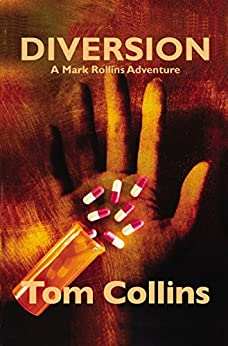 Diversion (Mark Rollins Adventures Book 5) by [Collins, Tom]