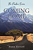 Amazon.com: Coming Home: The Finders Series eBook : Terrell,Dana: Kindle Store