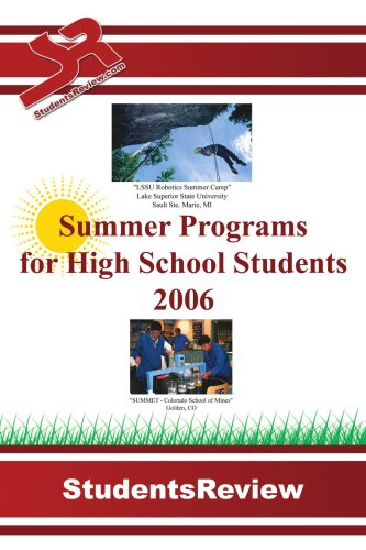 Summer Programs for High School Students: 2006