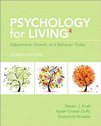 Book Psychology for Living: Adjustment, Growth and Behavior Today with NEW MySearchLab with Pearson eText (11th Edition)