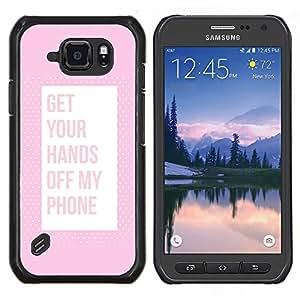 Stuss Case / Funda Carcasa protectora - Off Teléfono Keep Away Pink texto - Samsung Galaxy S6Active Active G890A