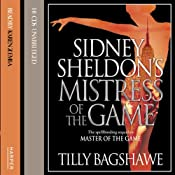 Sidney Sheldon's Mistress of the Game | Tilly Bagshawe