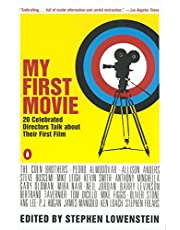My First Movie : Twenty Celebrated Directors Talk about Their First Film