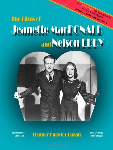 The Films of Jeanette MacDonald and Nelson Eddy Nelson Eddy Films