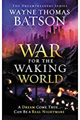 The War for the Waking World (Dreamtreaders) Paperback