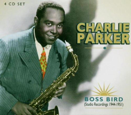 Charlie Parker - Boss Bird Studio Recordings, 1944-1951 - Zortam Music