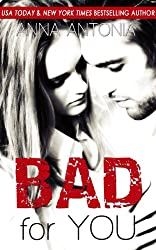 Bad for You (Mad, Bad, & Dangerous to Love Series Book 2)
