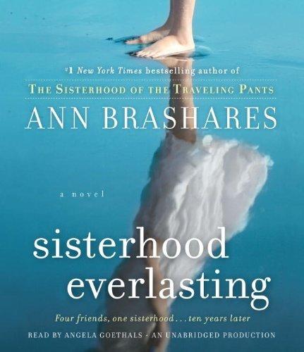 By Ann Brashares: Sisterhood Everlasting: A Novel (The Sisterhood of the Traveling Pants) [Audiobook] (Traveling Pants Player)