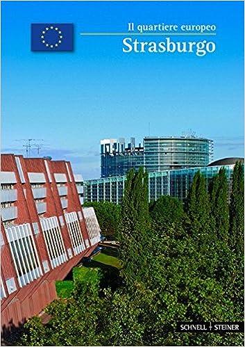 Book Strasburgo: Il Quartiere Europeo (Kleine Kunstfuhrer / Stadte U. Einzelobjekte)
