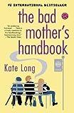 Bad Mother's Handbook