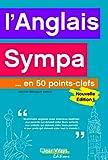 Image de L'anglais sympa... en 50 points-clefs