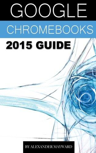 Download Google Chromebooks 2015 Guide ebook