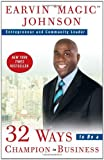 32 Ways to Be a Champion in Business, Earvin Johnson, 0307461890