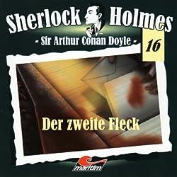 Der zweite Fleck (Sherlock Holmes 16)