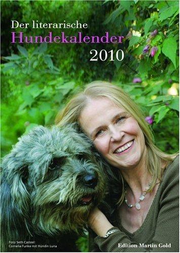 Der Literarische Hundekalender 2010: Wochenkalender