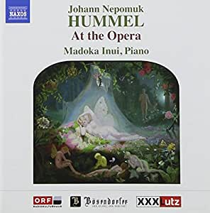 Hummel: Solo Piano, At the Opera
